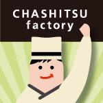 CHASHITSUfactory